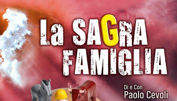La Sagra Famiglia con Paolo Cevoli