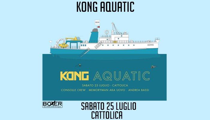 Kong Aquatic - Sabato 25 Luglio a Cattolica