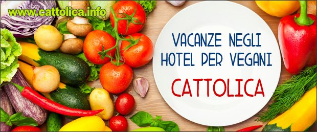 Hotel Cattolica per vegani