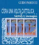"""Copertina del libro """"C'era una volta Cattolica. Ricordi e immagini"""""""